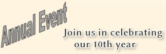 Annual Event- Join us in celebrating our 10th year